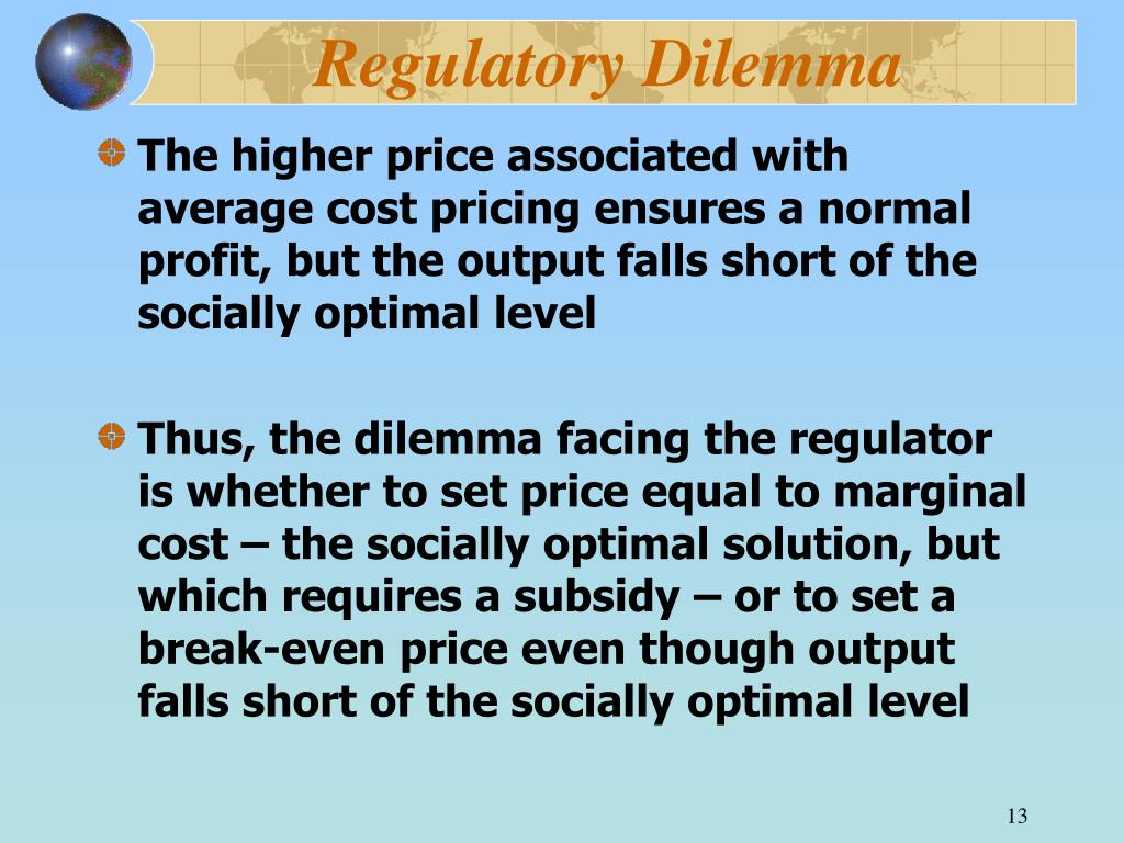 Regulatory Dilemma