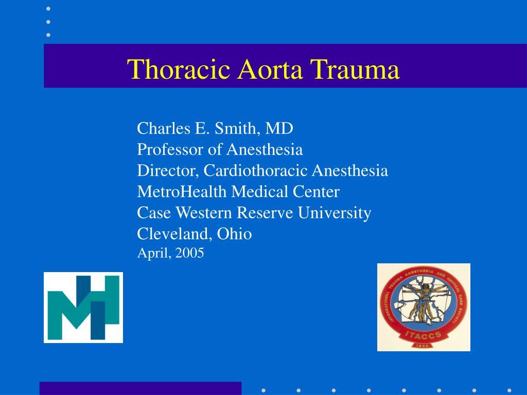 Thoracic Aorta Trauma