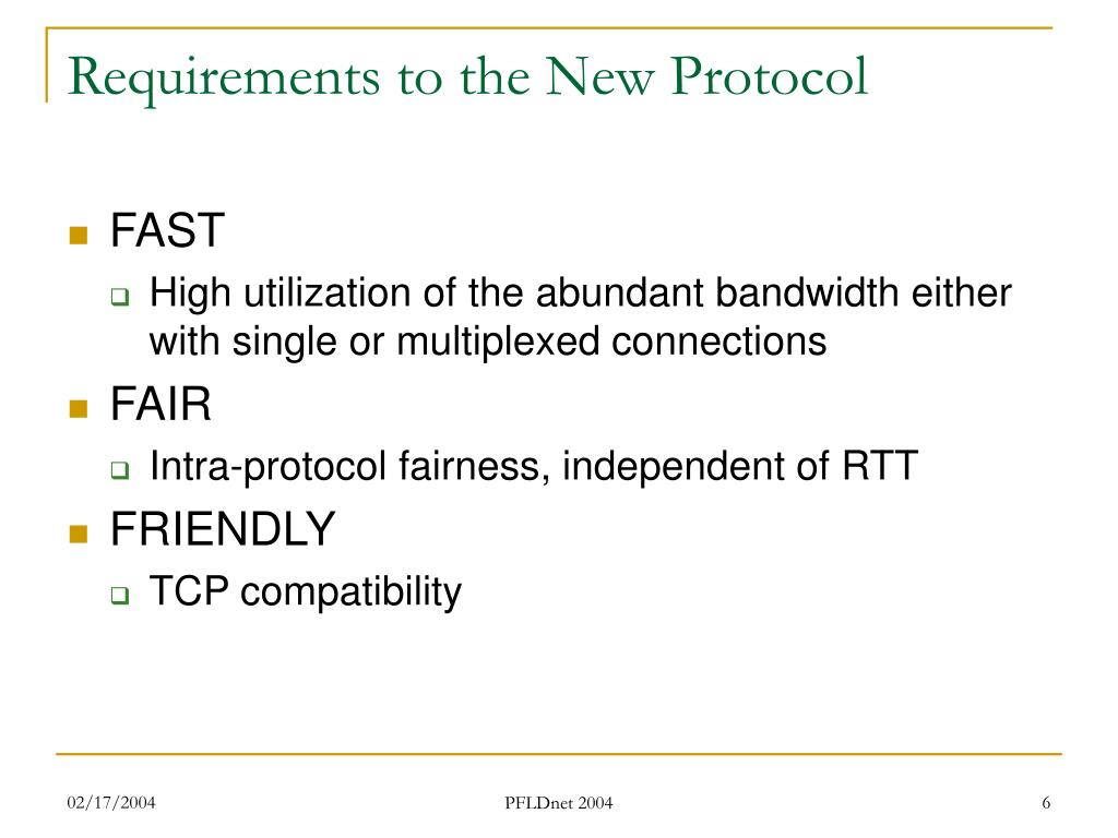Requirements to the New Protocol