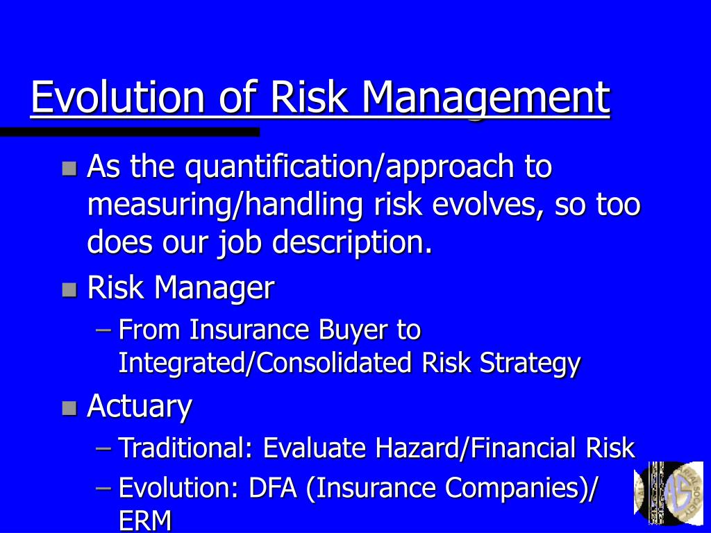 Evolution of Risk Management