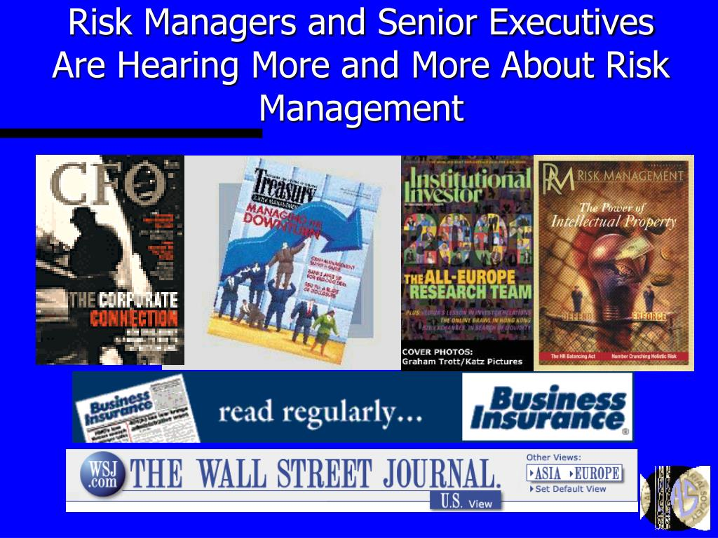 Risk Managers and Senior Executives Are Hearing More and More About Risk Management
