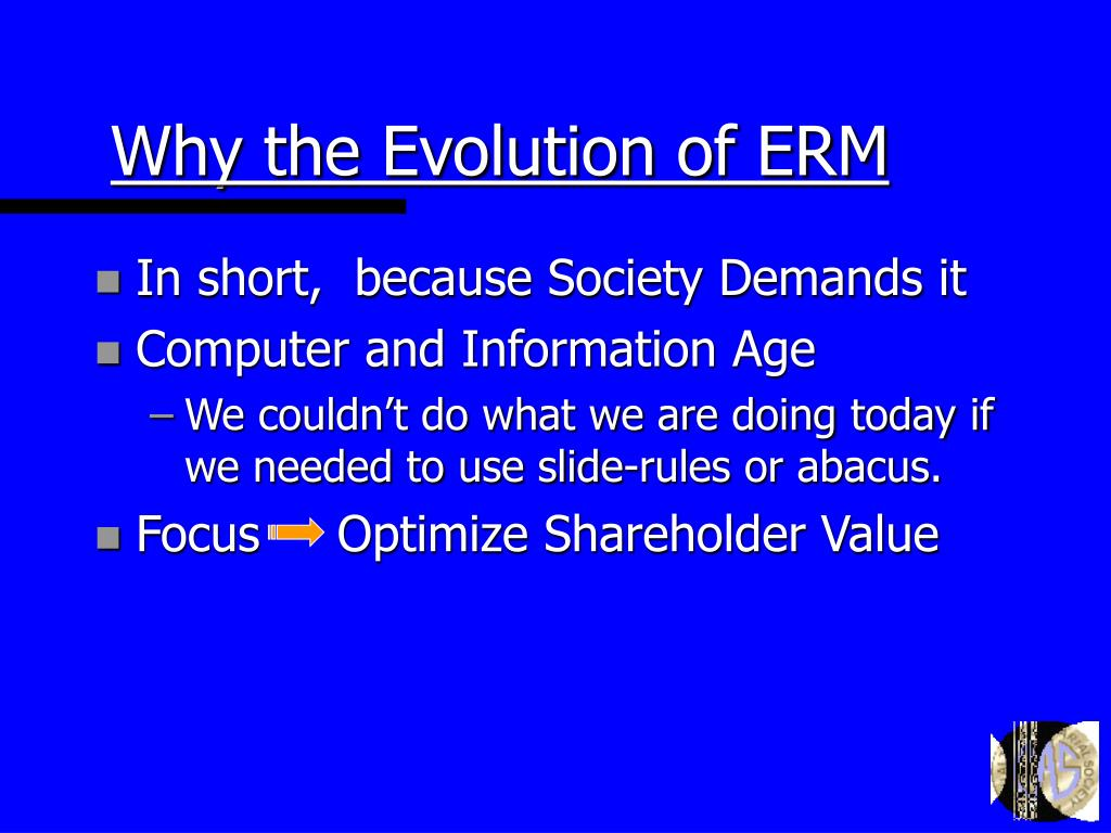 Why the Evolution of ERM
