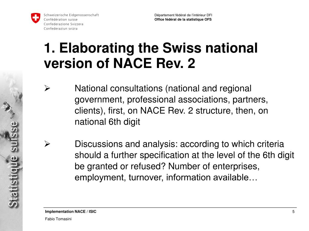 1. Elaborating the Swiss national version of NACE Rev. 2