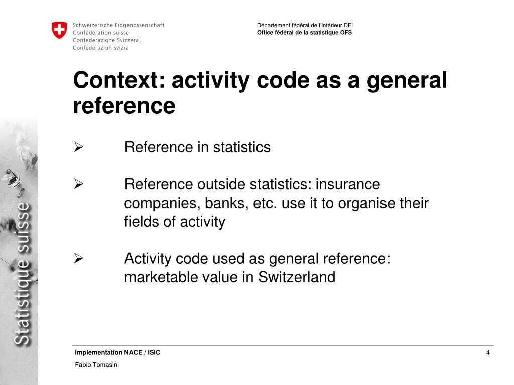 Context: activity code as a general reference