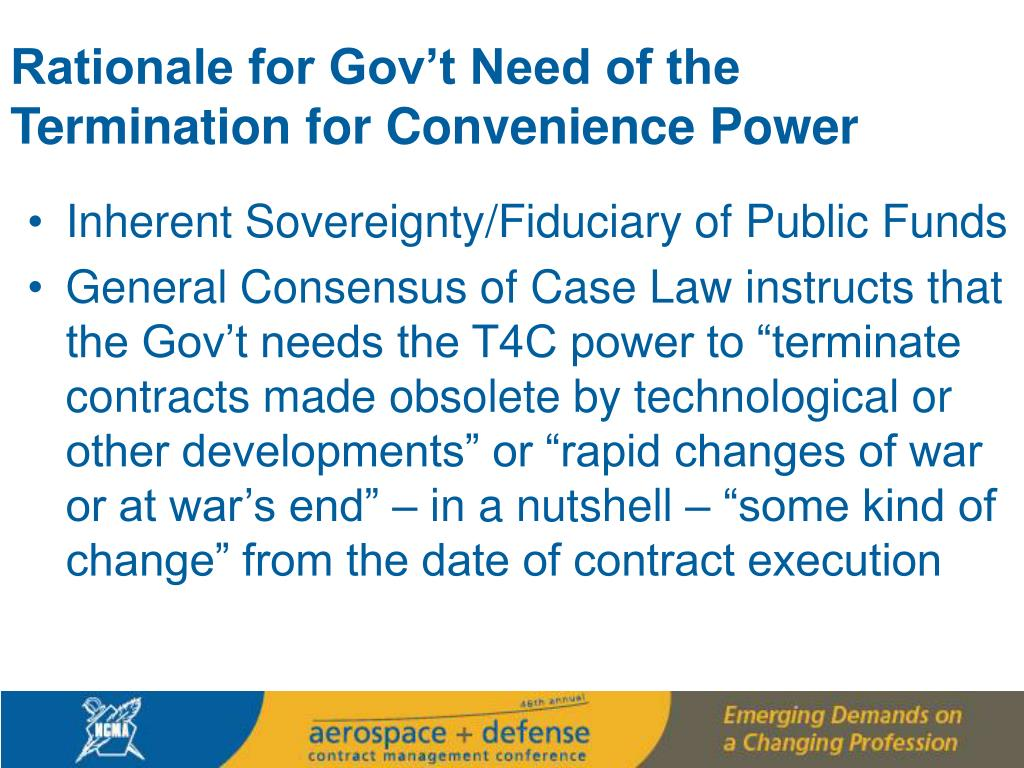 Rationale for Gov't Need of the Termination for Convenience Power