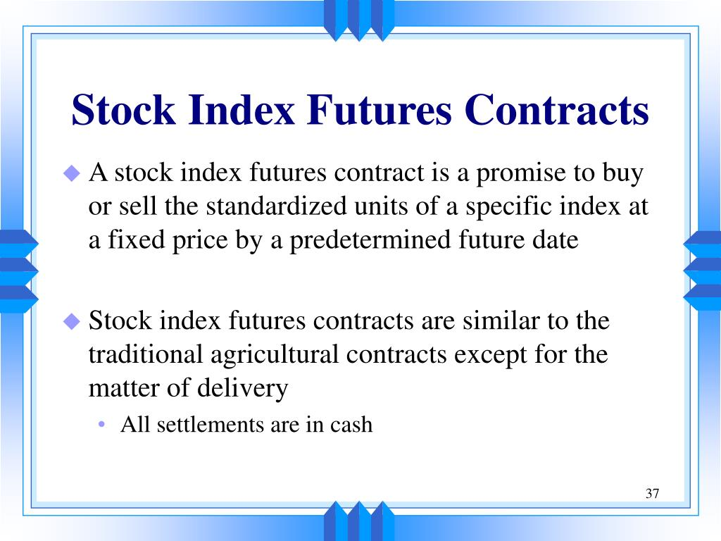 "futures contract In order to show how to calculate futures value, we must start with an example say you own $240,000 of stock in the s&p 500 index market at the price of 140000, and you would like to ""hedge"", or protect your long position because you're wary of the economy going into a tailspin."