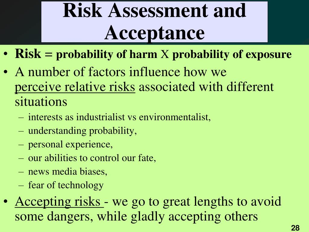Risk Assessment and Acceptance