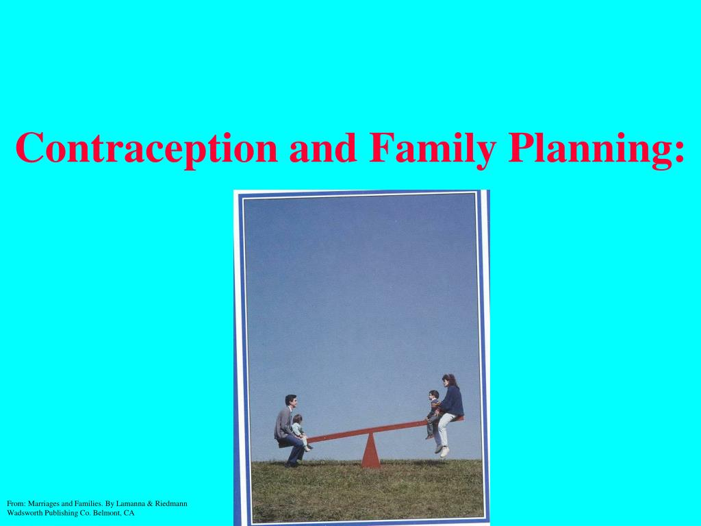 Contraception and Family Planning: