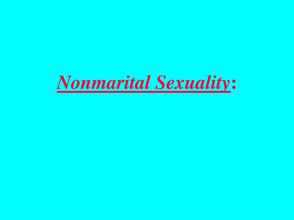 Nonmarital Sexuality