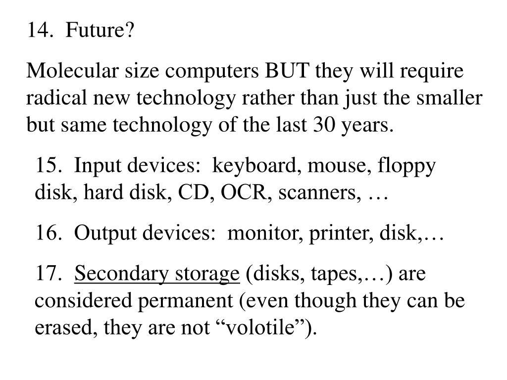 14.  Future?