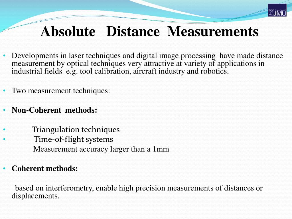 Developments in laser techniques and digital image processing  have made distance measurement by optical techniques very attractive at variety of applications in industrial fields
