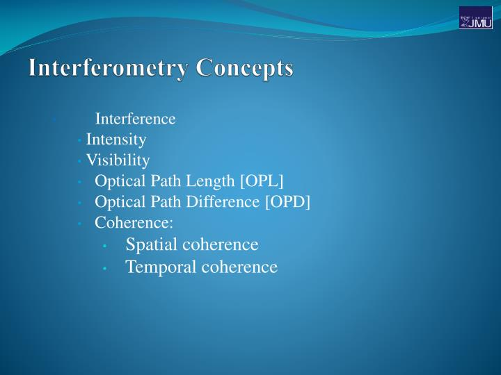 Interferometry concepts
