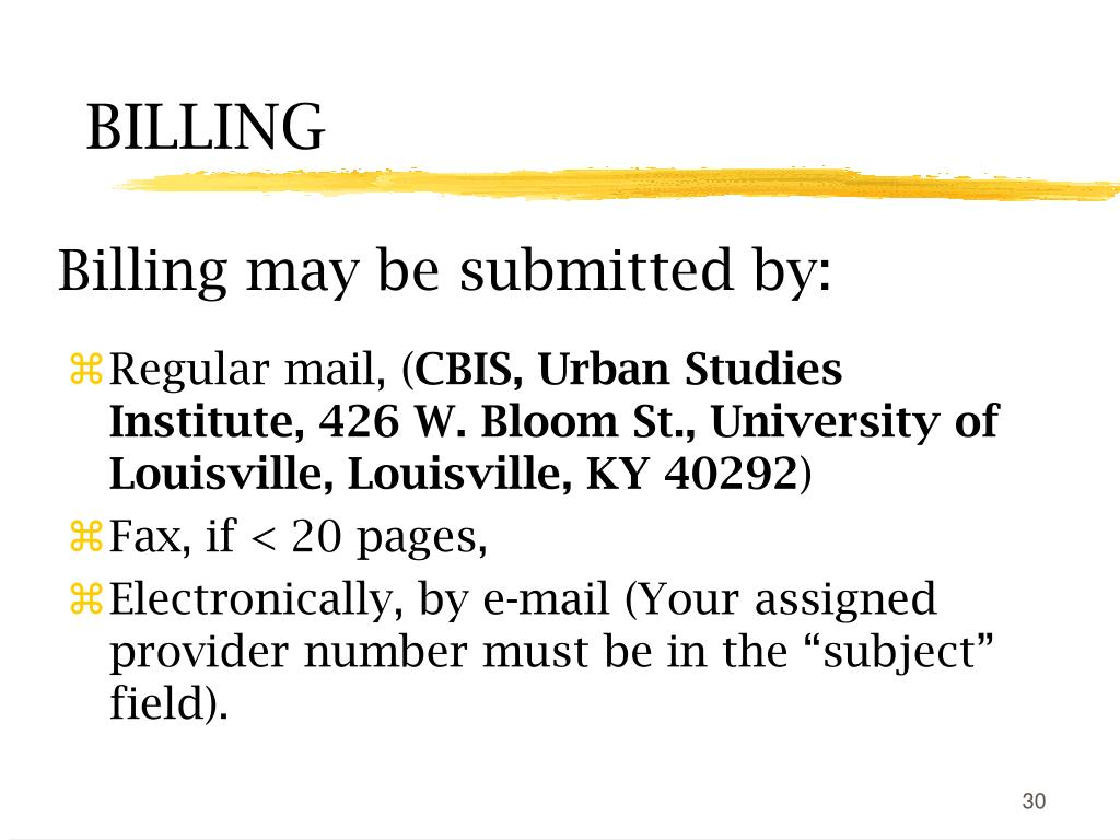 Billing may be submitted by: