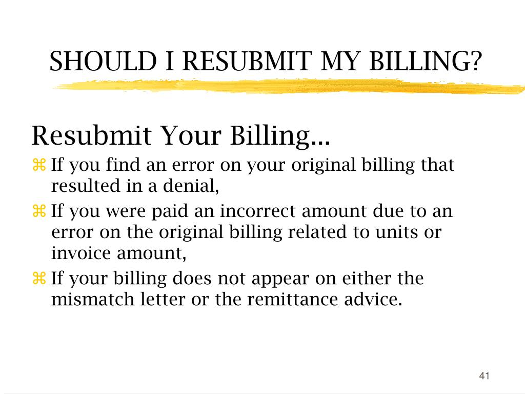 Resubmit Your Billing...