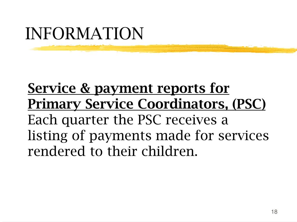 Service & payment reports for Primary Service Coordinators, (PSC)