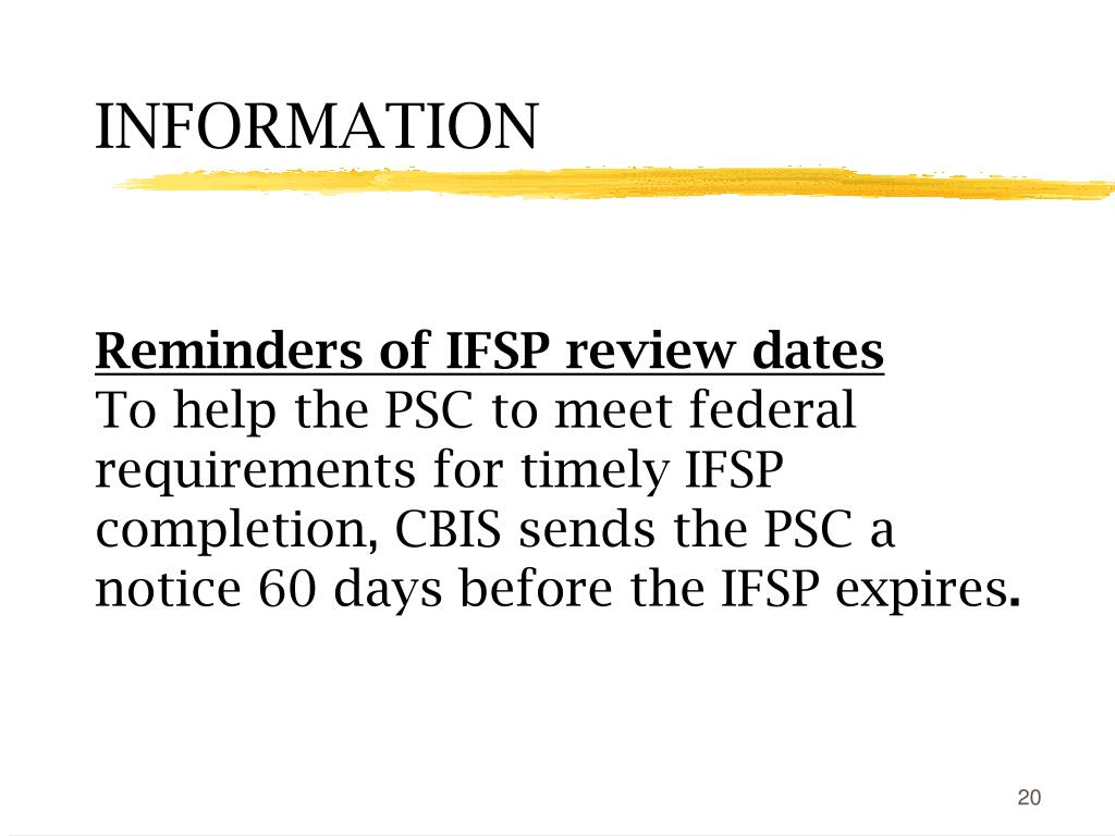 Reminders of IFSP review dates