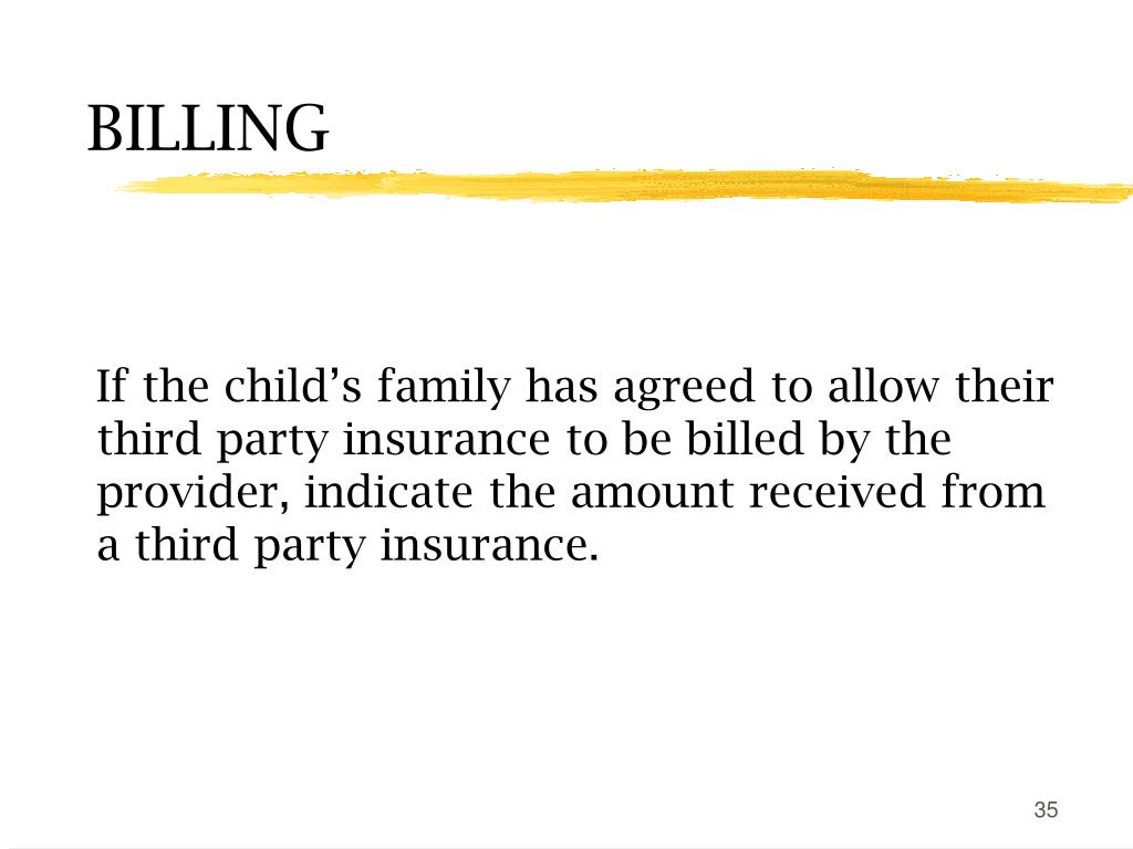If the child's family has agreed to allow their third party insurance to be billed by the provider, indicate the amount received from a third party insurance.
