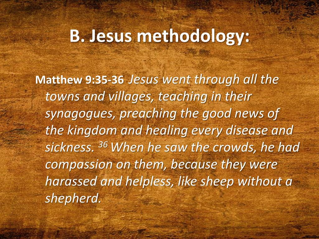 B. Jesus methodology: