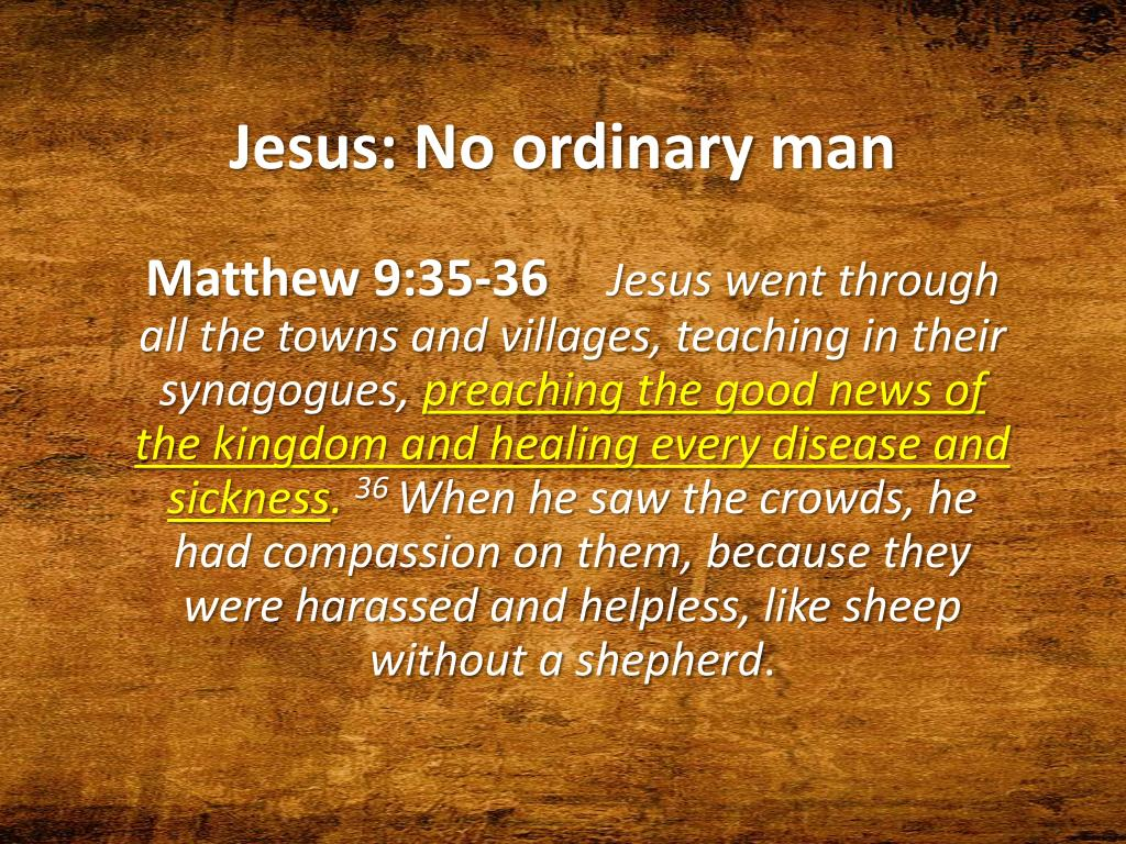 Jesus: No ordinary man
