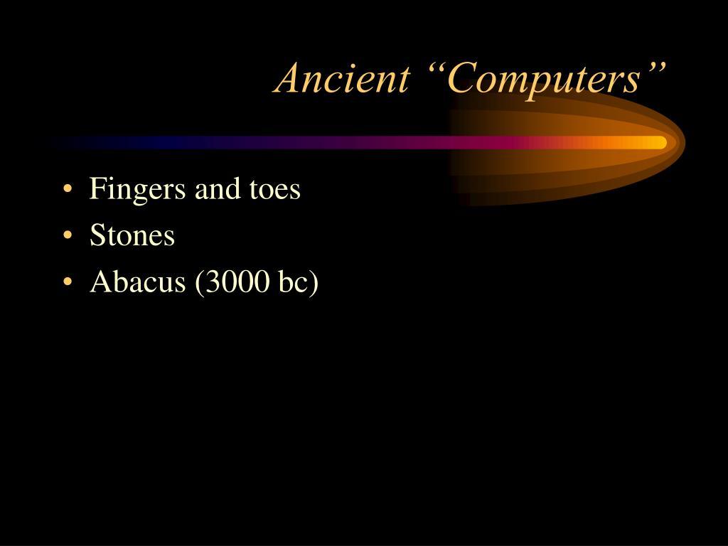 "Ancient ""Computers"""