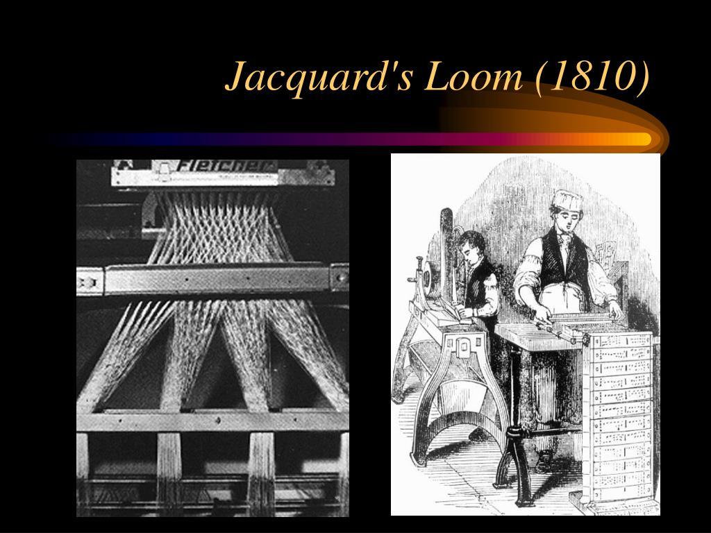 Jacquard's Loom (1810)
