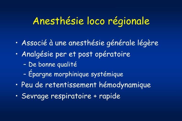 Anesthésie loco régionale
