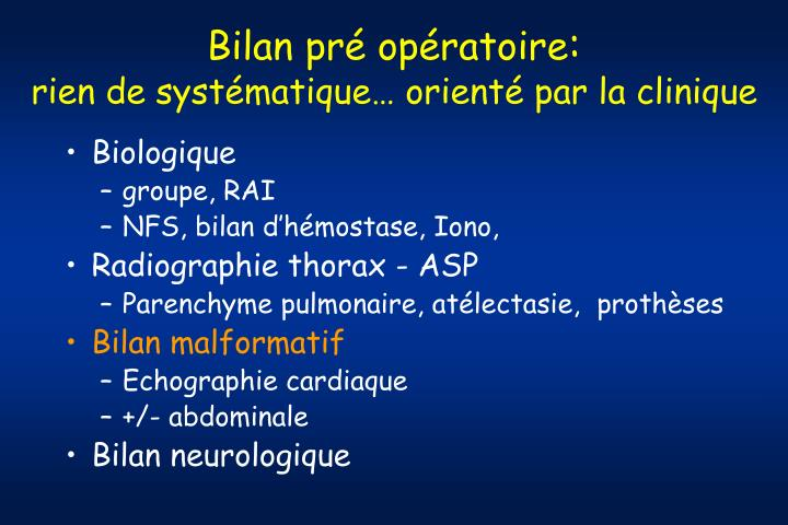 Bilan pré opératoire