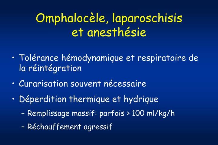 Omphalocèle, laparoschisis