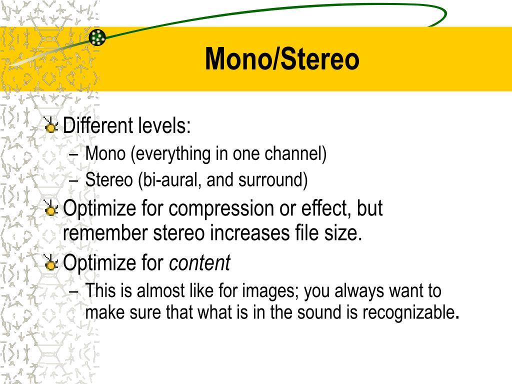 Mono/Stereo
