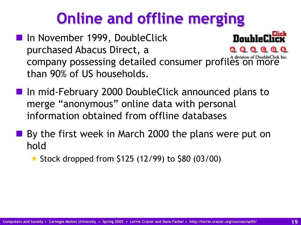 Online and offline merging