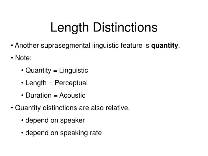 Length Distinctions