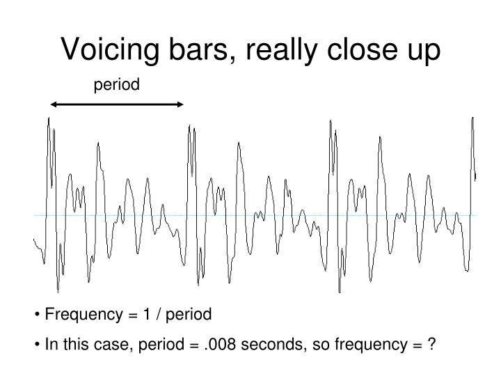 Voicing bars, really close up