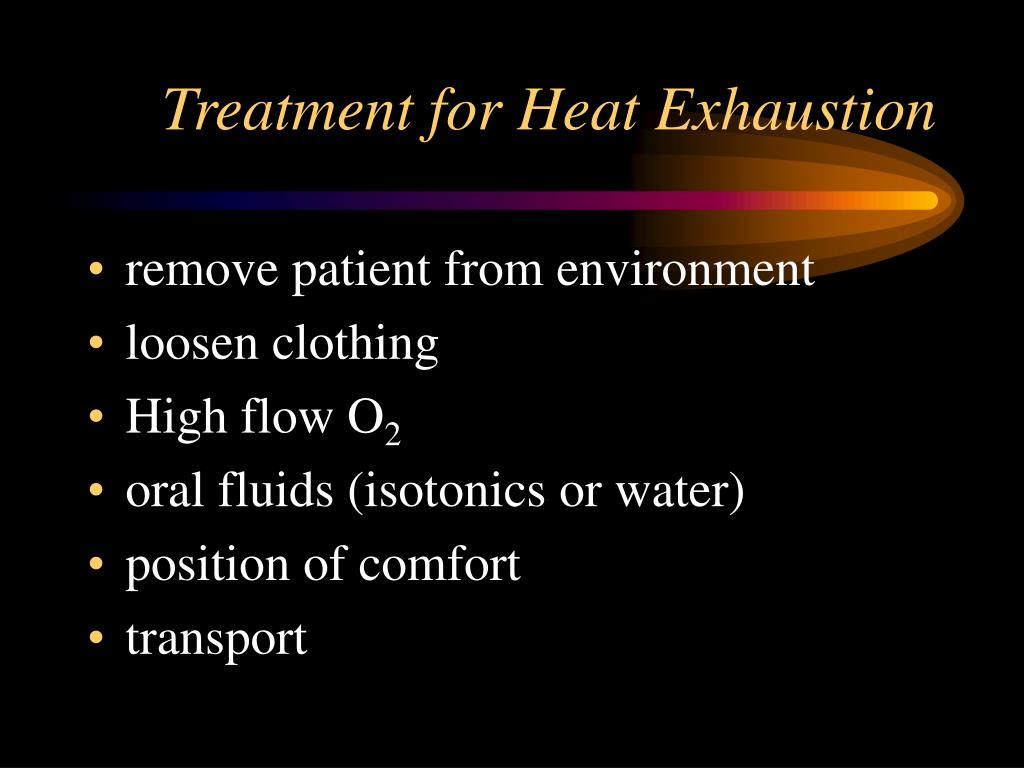 Treatment for Heat Exhaustion