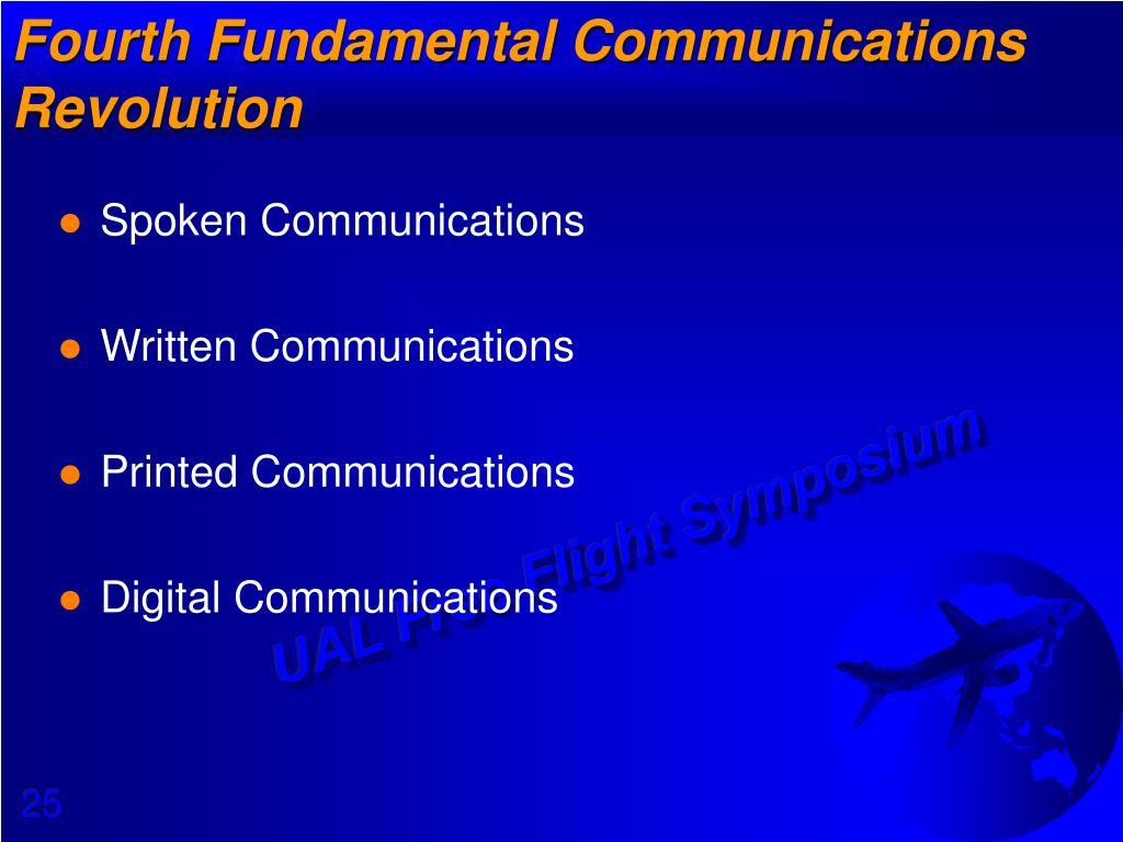 Fourth Fundamental Communications Revolution