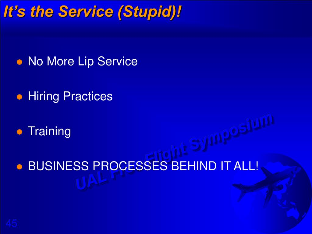 It's the Service (Stupid)!