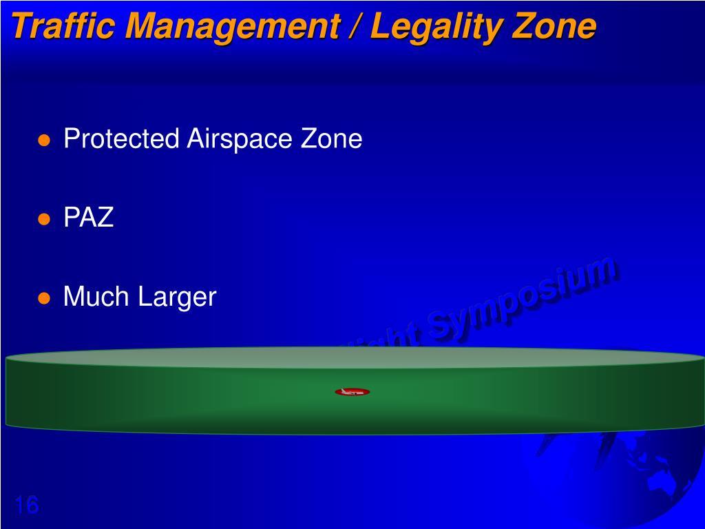 Traffic Management / Legality Zone