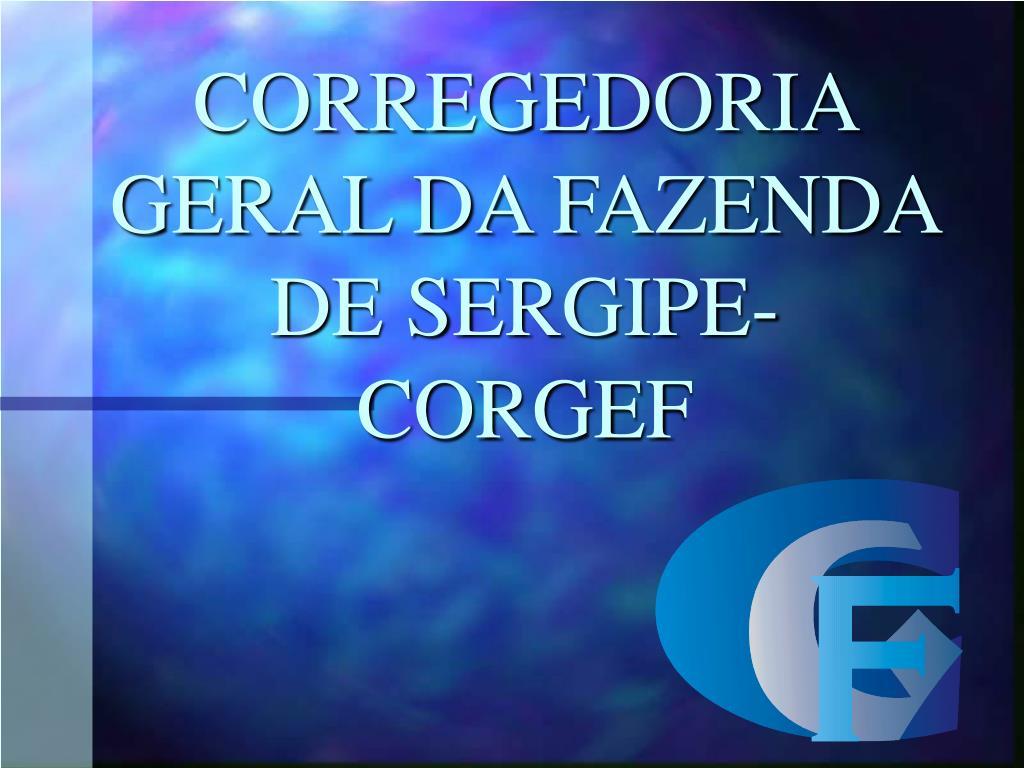 CORREGEDORIA GERAL DA FAZENDA DE SERGIPE-