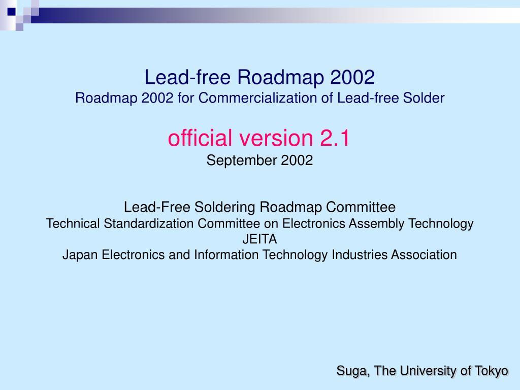 Lead-free Roadmap 2002