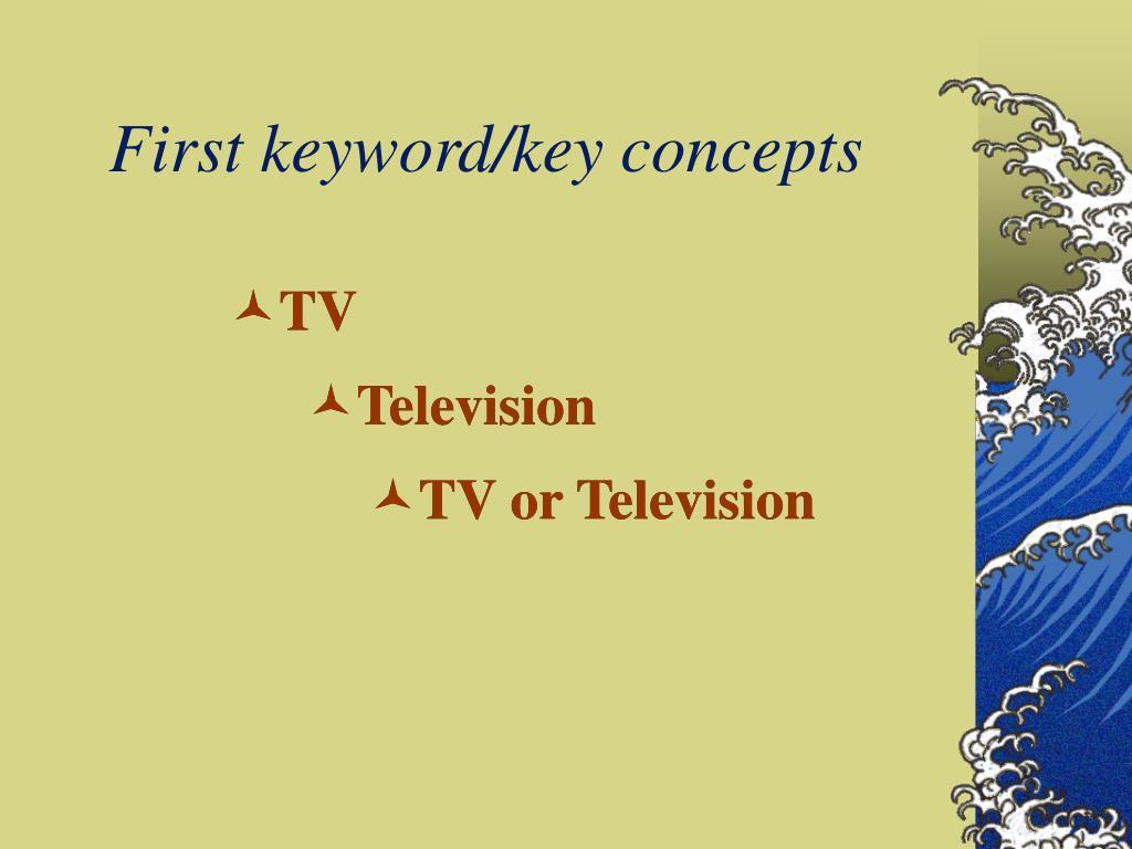 First keyword/key concepts
