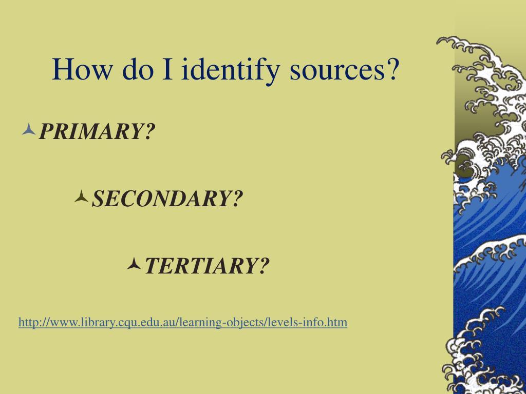 How do I identify sources?