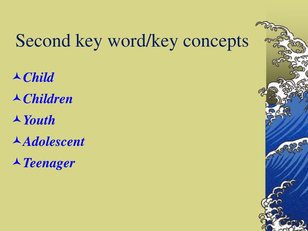 Second key word/key concepts