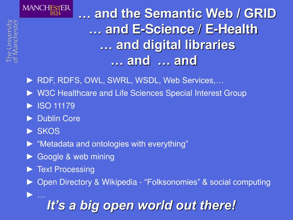 … and the Semantic Web / GRID