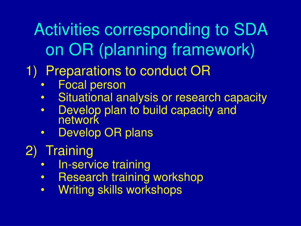 Activities corresponding to SDA on OR (planning framework)