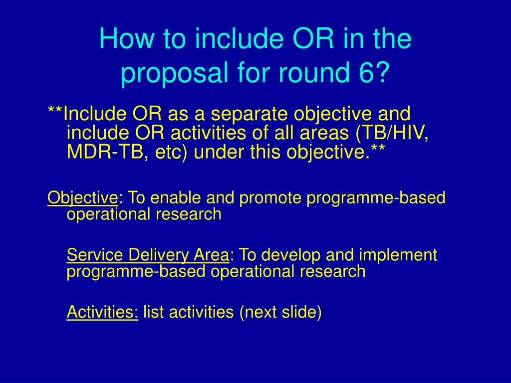 How to include OR in the proposal for round 6?
