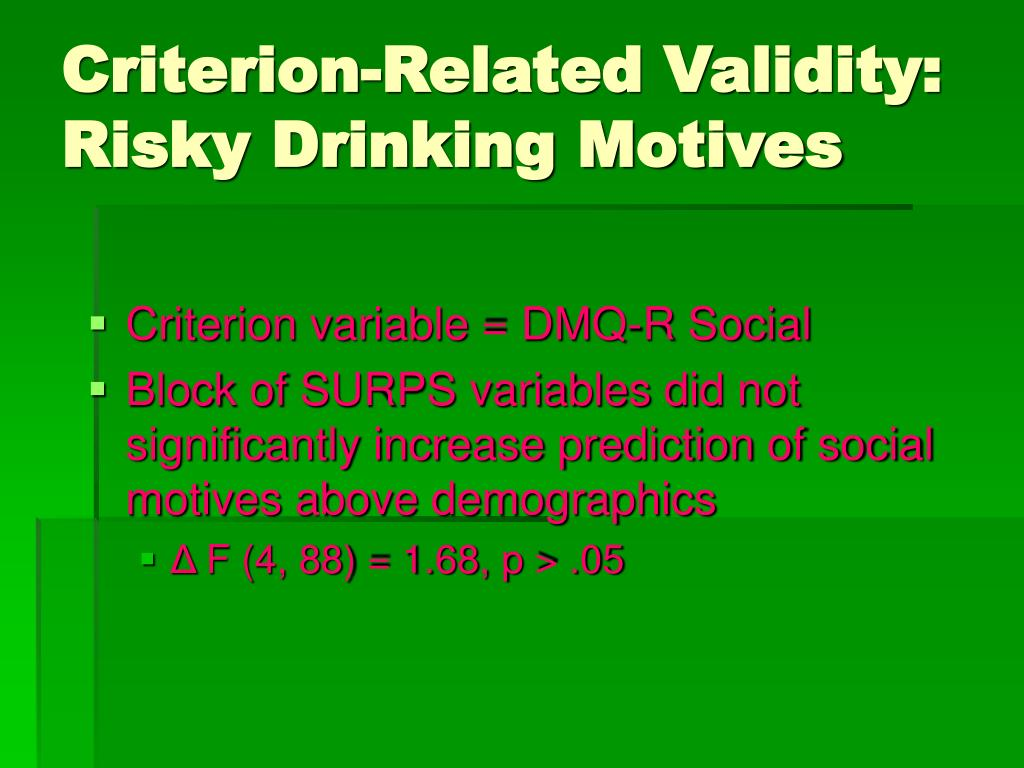 Criterion-Related Validity: Risky Drinking Motives