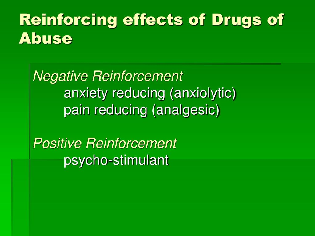 Reinforcing effects of Drugs of Abuse