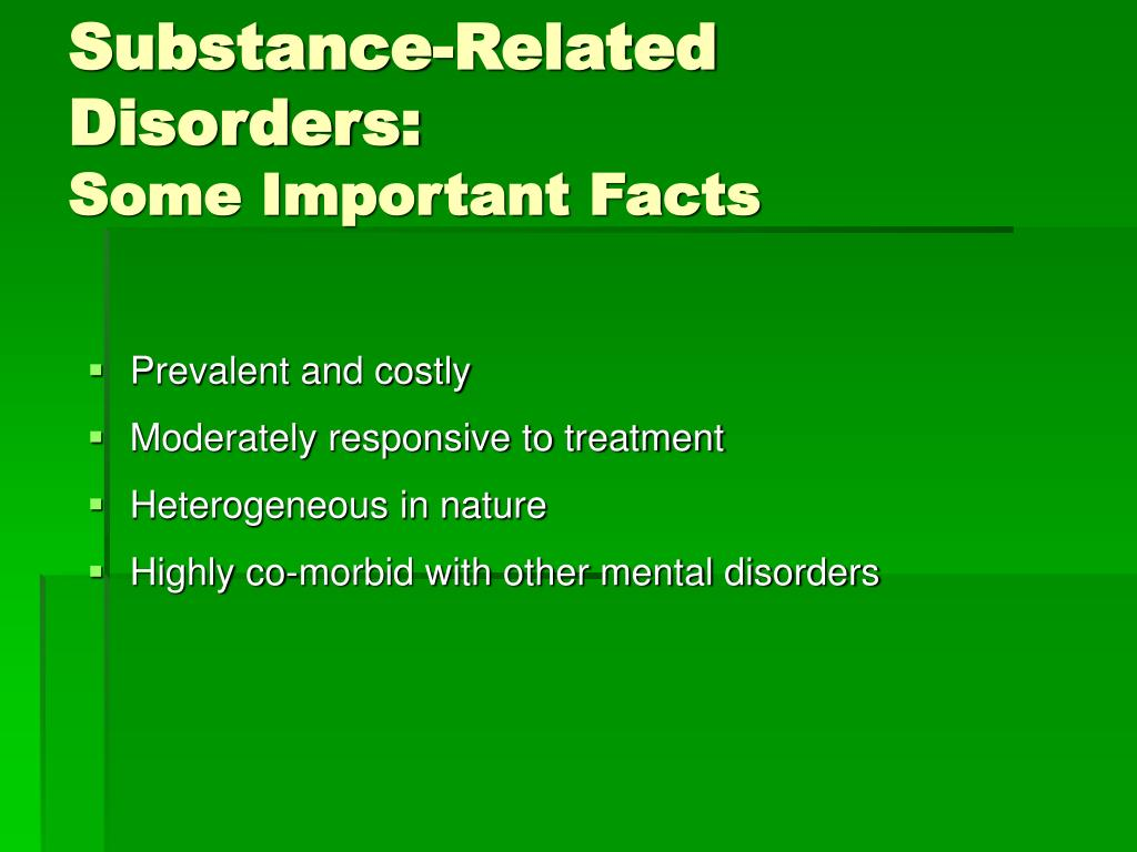 Substance-Related Disorders: