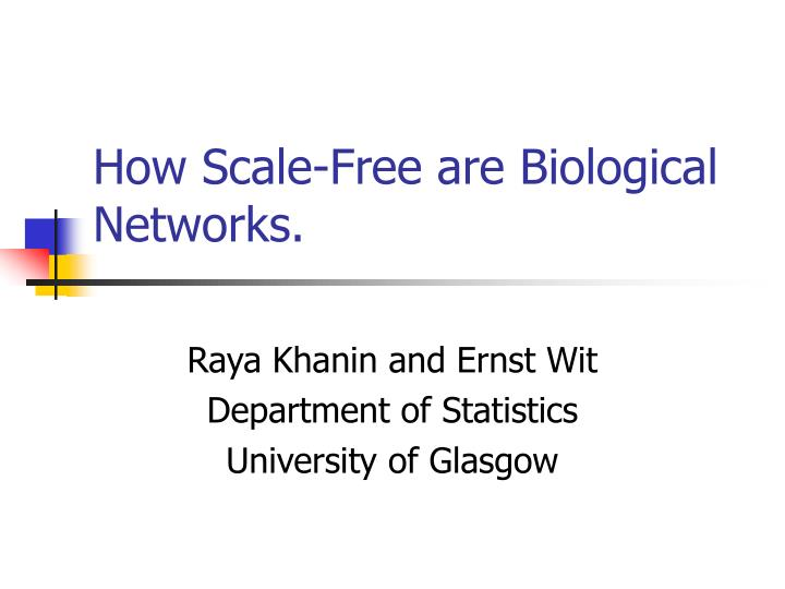 How scale free are biological networks l.jpg