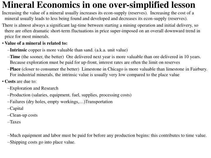 Mineral Economics in one over-simplified lesson