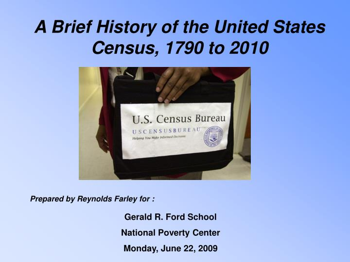 A brief history of the united states census 1790 to 2010